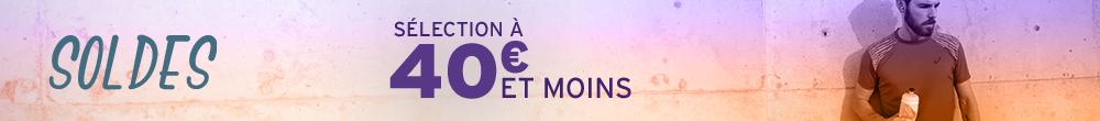 Soldes 40 euros et moins