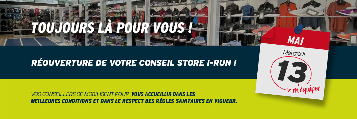 Réouverture de votre Conseil Store i-Run